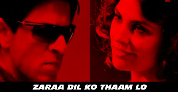 Zaraa Dil Ko Thaam Lo - Don 2 (2011)