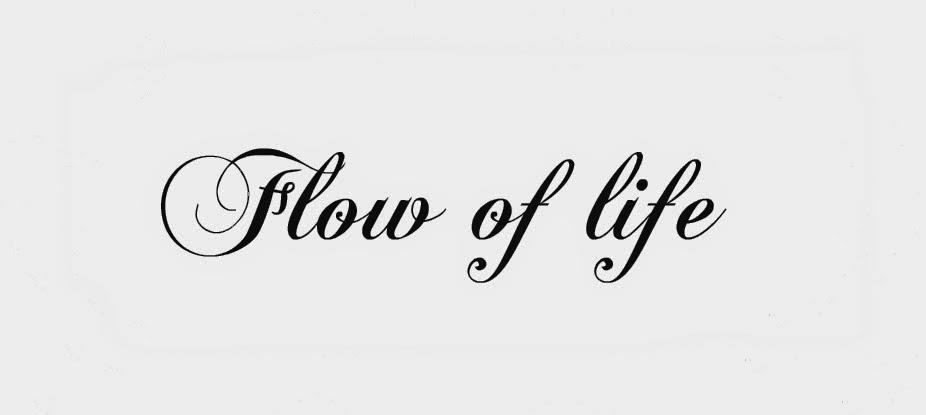 Flowof life