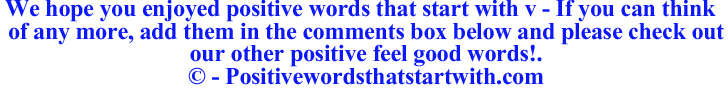 Image of Positive words that start with v - positivewordsthatstartwith.com