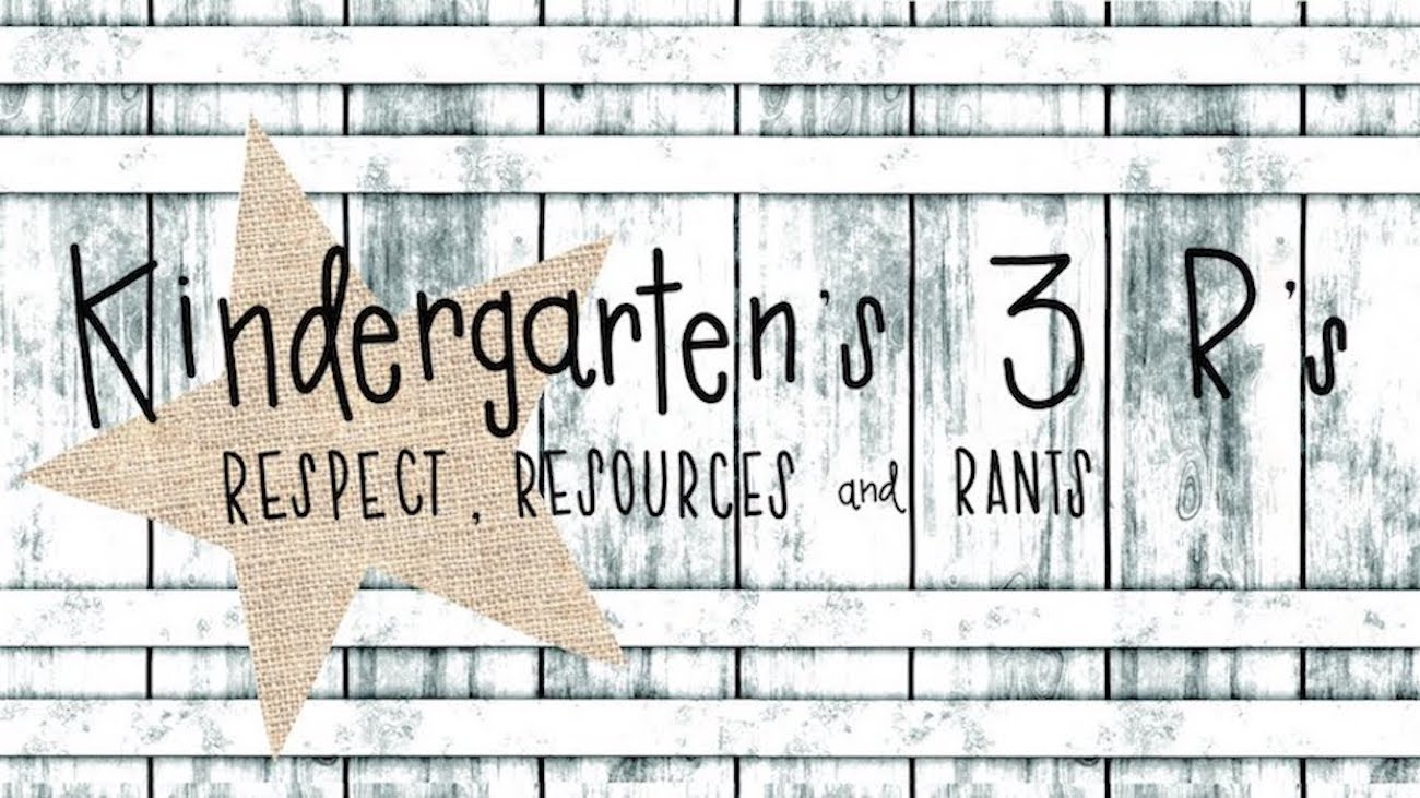Kindergarten's 3 R's: Respect, Resources and Rants
