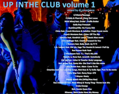 UP IN THE CLUB VOL 1  (Urban mix) by DJ Conscience