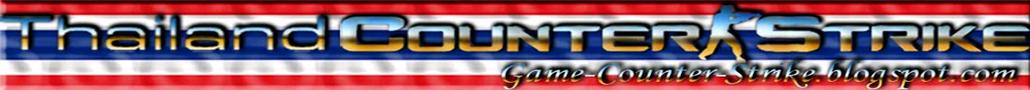 Thailand Counter Strike 1.6 cs cs1.6 cs online เค้าเตอร์ เกม เกมส์ สูตร bot zbot