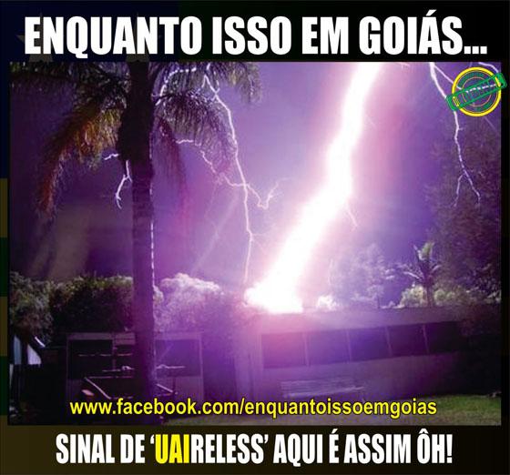 MOTIVACIONAIS: Enquanto isso em Goiás... - Sinal UAIRELESS aqui é assim !