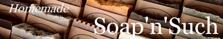 Homemade Soap n Such