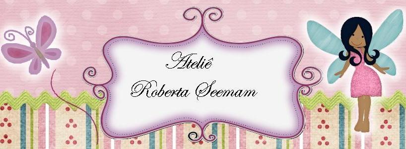 Ateliê Roberta Seemam