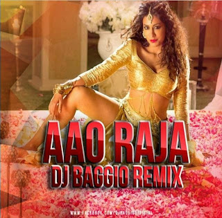 Aao+Raja+Gabbar+Is+Back+Dj+Baggio+Remix