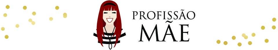 Blog Profissão Mãe