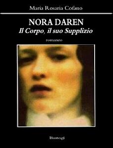 NORA DAREN - Il Corpo il suo Supplizio