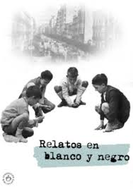 Relatos en Blanco y Negro (2015)