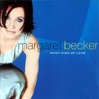 Margaret Becker - What Kind Of Love (1999)