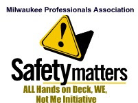 SAFETY MATTERS - A MPA/Public Service Announcement by Milwaukee Professionals Association