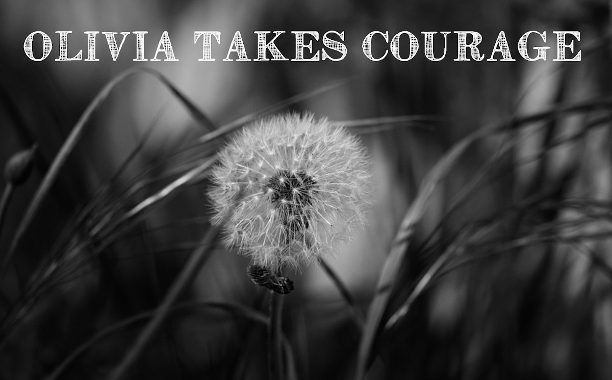 Olivia Takes Courage