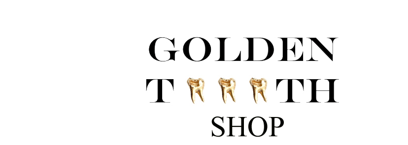 GOLDEN TOOOTH SHOP
