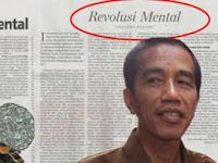 """Kasus """"Revolusi Mental"""" Terkuak Jokowi Sebaiknya Jangan Bohong Lagi"""