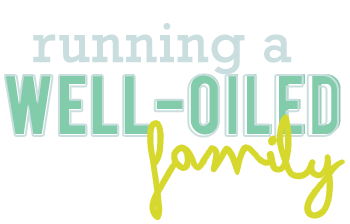 Running A Well-Oiled Family