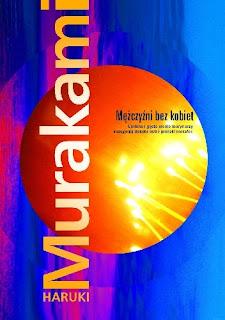 """""""Mężczyźni bez kobiet"""" Haruki Murakami"""
