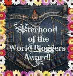 Sisterhood of the World Bloggers Award!