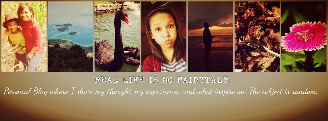 REAL LIFE IS NO FAIRY TALE