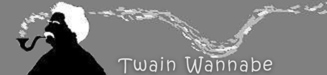 Twain Wannabe