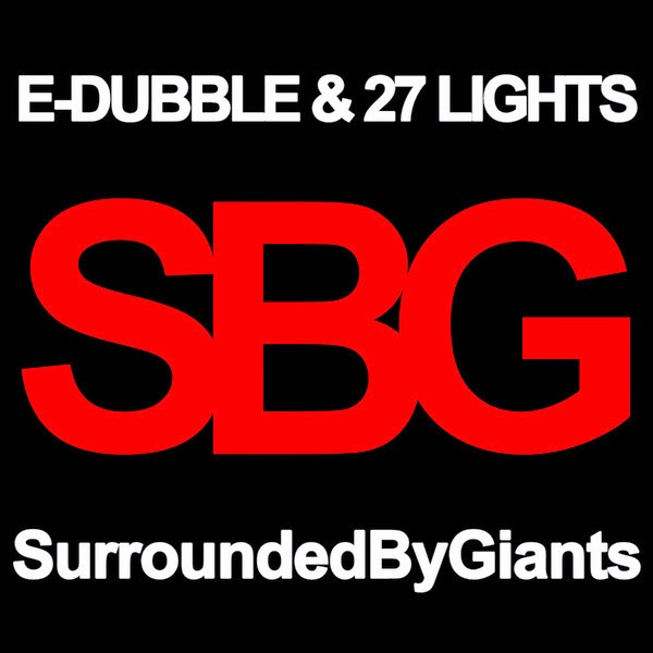 e-dubble & 27 Lights - Surrounded By Giants - EP Cover