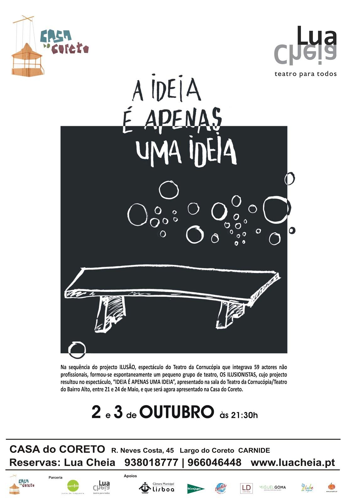 """""""A Ideia é apenas uma ideia"""" na Casa do Coreto"""