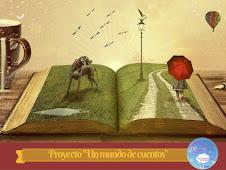 """Proyecto """"Un mundo de cuentos"""""""