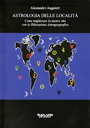 Astrologia delle località. Come migliorare la nostra vita con la Rilocazione Astrogeografica.