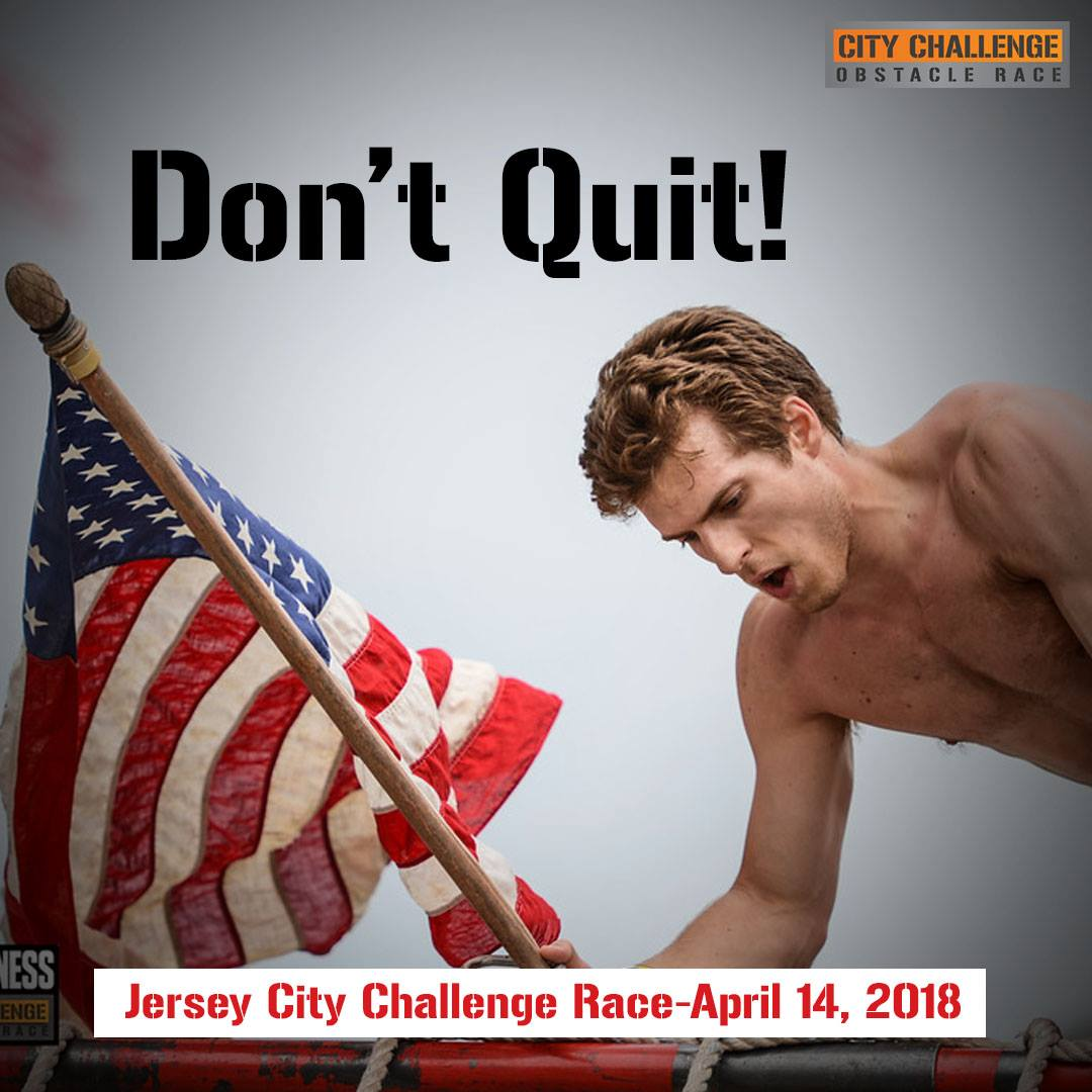 Don't Quit!  Conquer your challenges on 4/14!