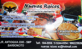 NUEVAS RAICES AGRUPACION CULTURAL EN SMP