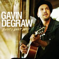 Gavin DeGraw. Best I Ever Had