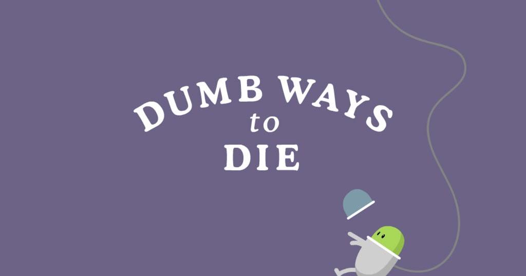 Big-Hackz: [Hack] Dumb Ways to Die v1.1