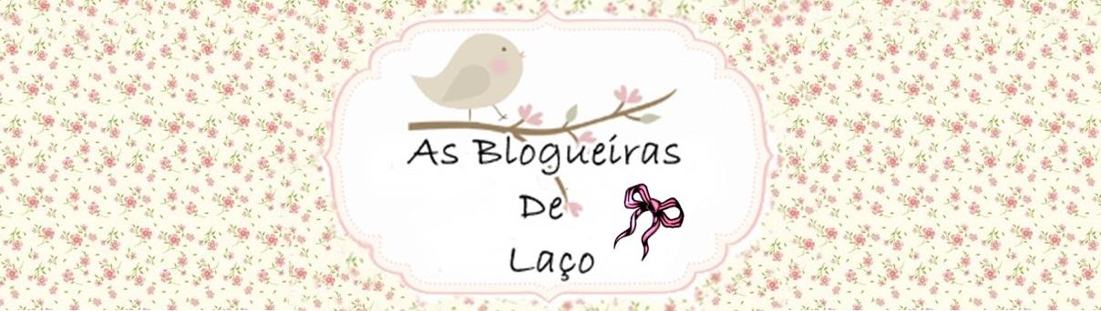 As blogueiras de laco