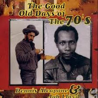 Dennis Alcapone And Jah Lloyd-The Good Old Days Of The 70S