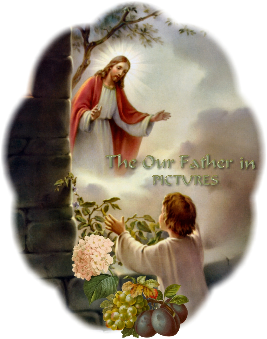 catechism u0026 catechesis our father prayer
