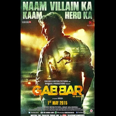 full cast and crew of bollywood movie Gabbar is Back! wiki, story, poster, trailer ft Akshay Kumar, Chitrangda Singh