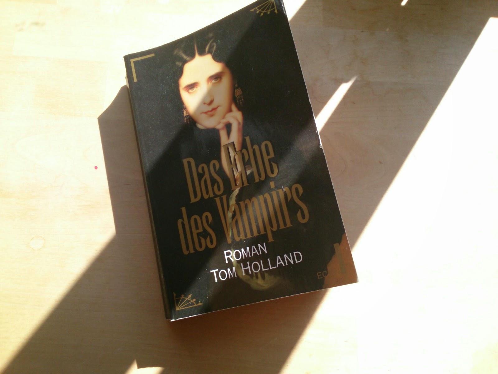 Das Erbe des Vampirs von Tom Holland, Buchempfehlung, Fantasy