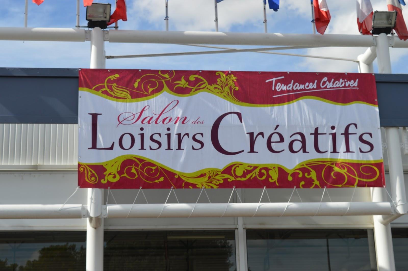 Salon des loisirs cr atifs 17 me edition - Salon loisir creatif ...