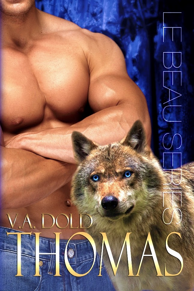 Thomas Le Beau Brothers Paranormal Romance by VA Dold