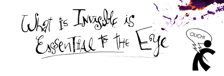 What is Invisible is essential to the eye