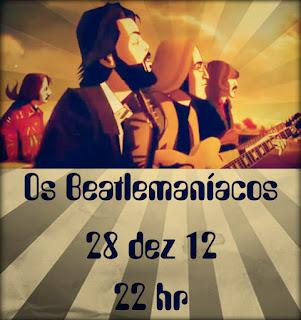 Os Beatlemaníacos tocam Rock no dia 28/12 no Saloon 79