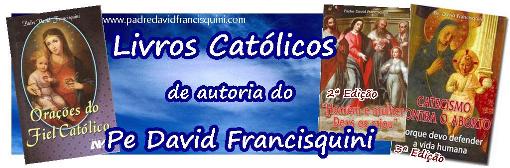 Livros do Padre David Francisquini