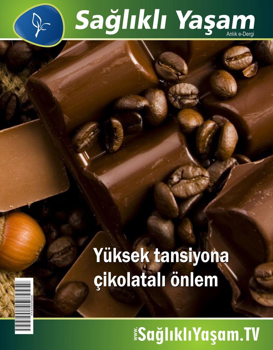 Yüksek tansiyona çikolatalı önlem