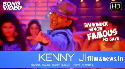 Kenny Ji Video from Balwinder Singh Famous Ho Gaya (2014)  - Shaan