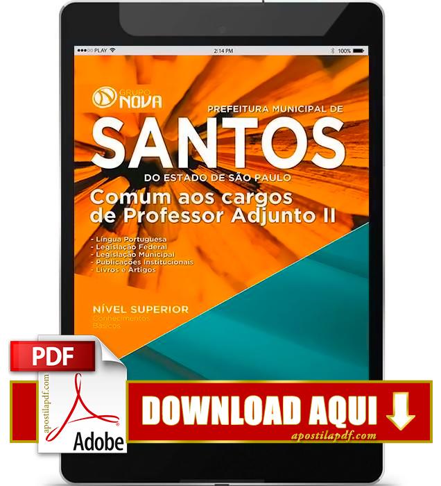 Apostila Prefeitura de Santos Professor Adjunto II PDF Download 2016