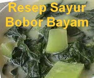 Resep Sayur Bobor Bayam Gurih Segar