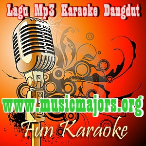 Lagu Mp3 Karaoke Dangdut