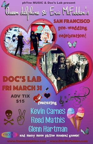 3/31 : Eric McFadden and Queen Delphine's San Francisco Pre-Marriage Celebration