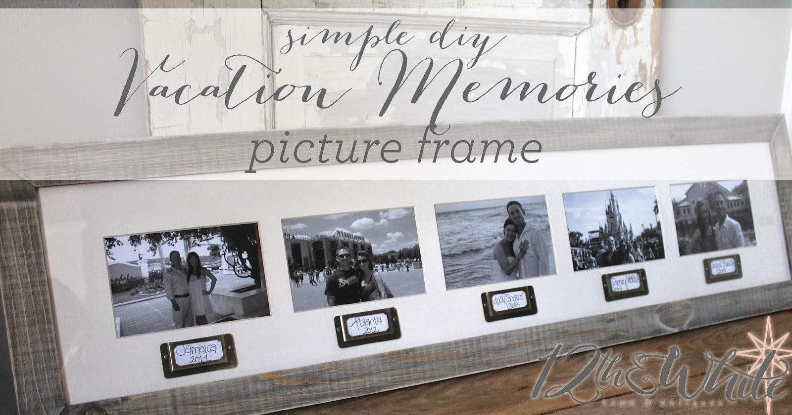 12th and White: Vacation Memories Picture Frame {Simple Craft}