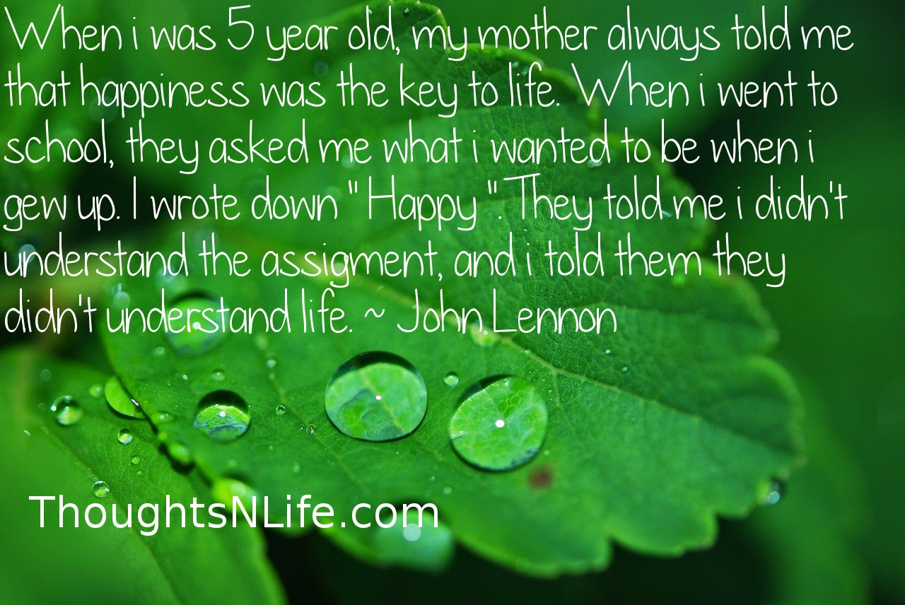 Happiness Quotes Jhon Lennon Mother Saysjohn