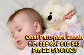 Obat Paru-Paru Basah pada Anak Bayi